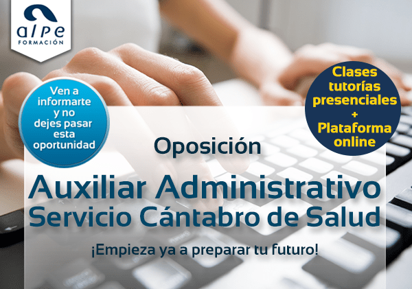 Oposición Auxiliar administrativo servicio Cántabro de salud - alpe formación