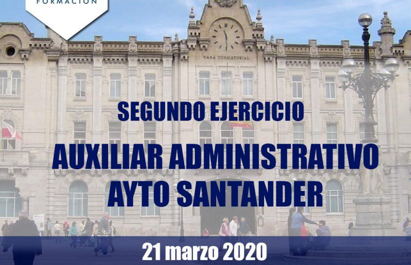 Segundo ejercicio auxiliar administrativo Ayuntamiento Santander