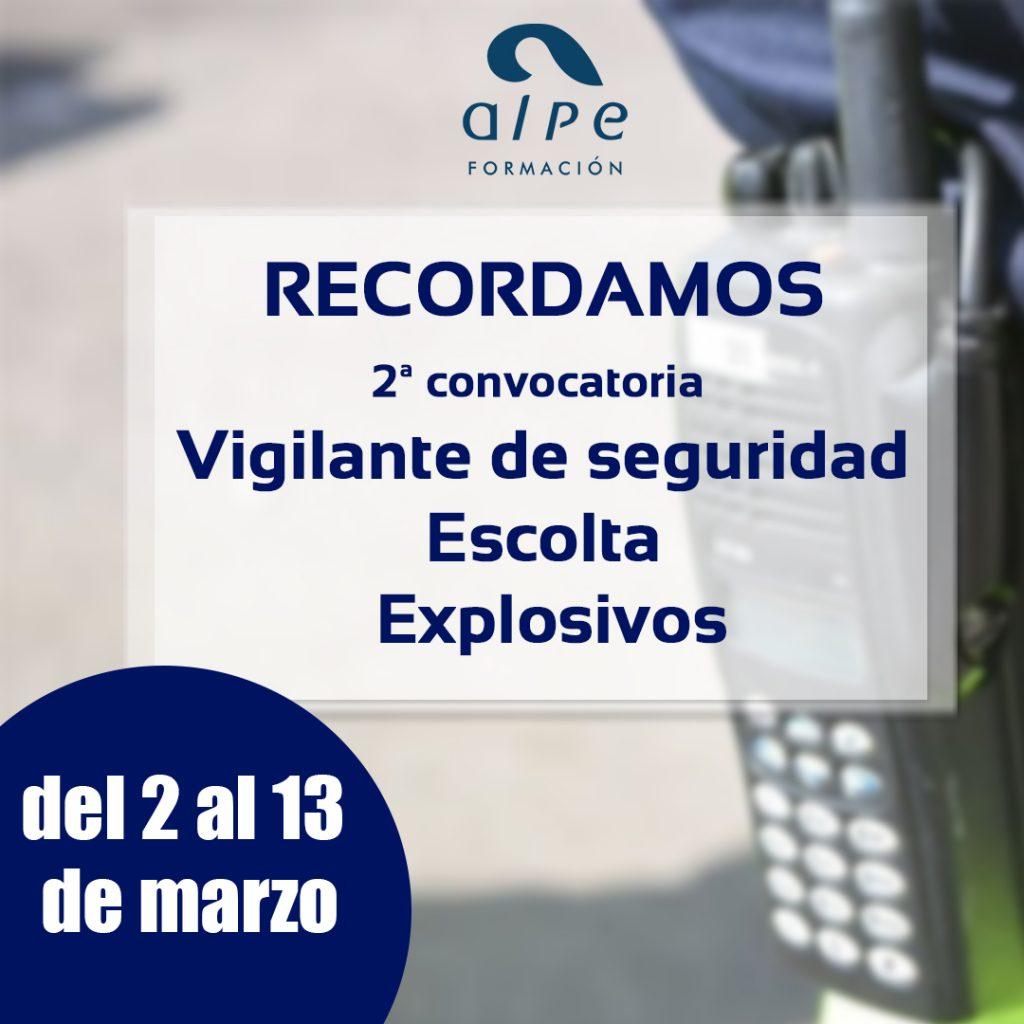 segunda convocatoria vigilante seguridad, escolta y explosivos