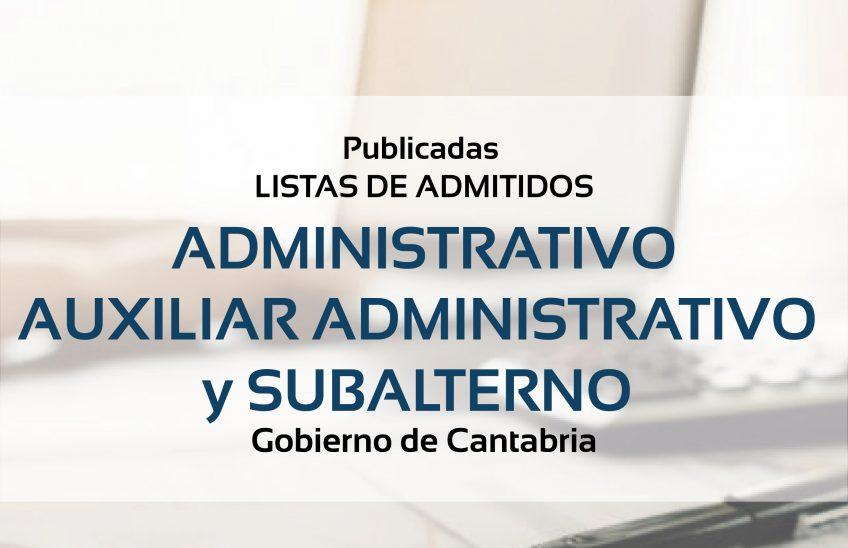 listas admitidos administrativo auxiliar y subalterno gobierno Cantabria