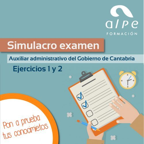 simulacro examen auxiliar administrativo gobierno de cantabria-www.alpeformacion.es
