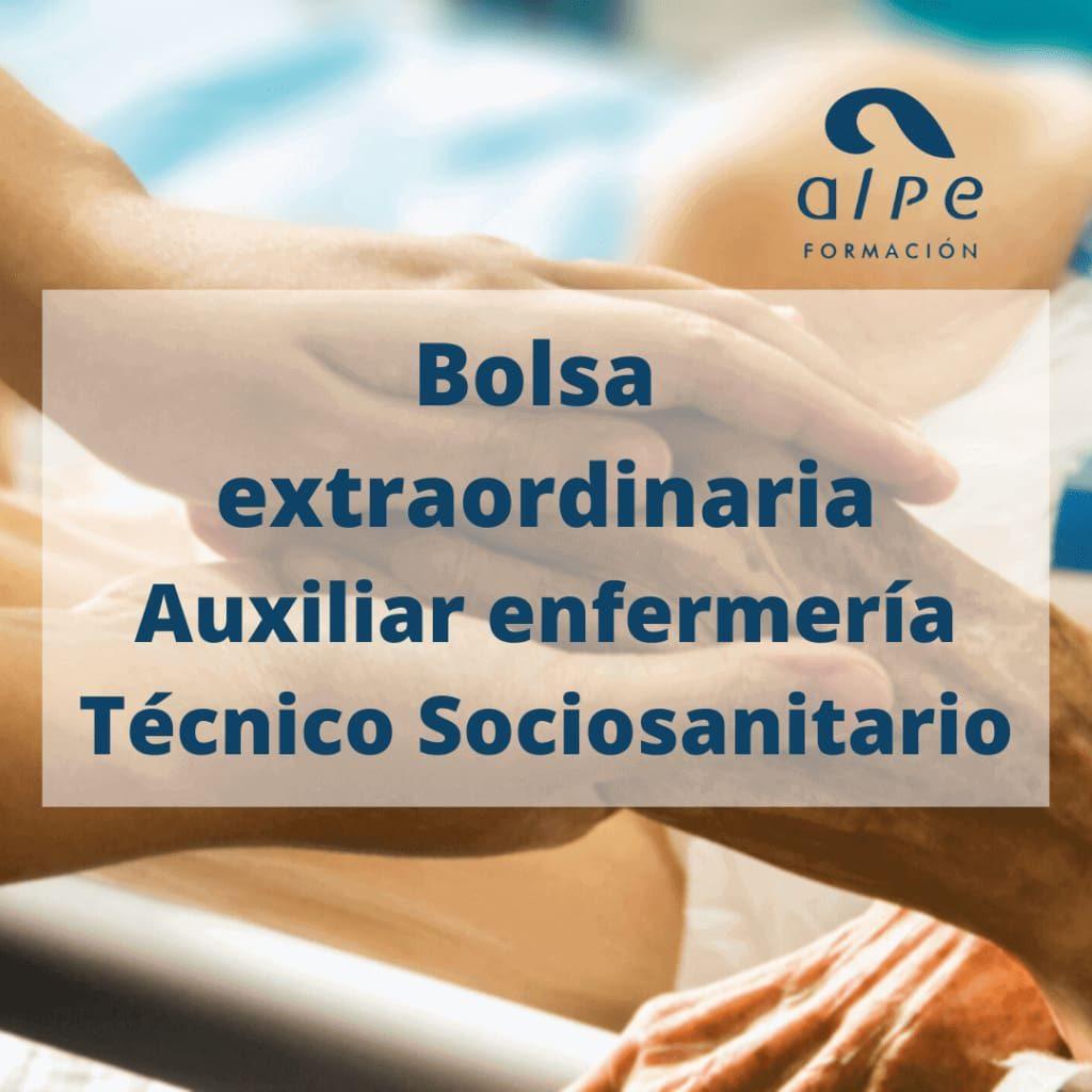 bolsa extraordinaria auxiliar enfermería y técnico sociosanitario_alpe formación