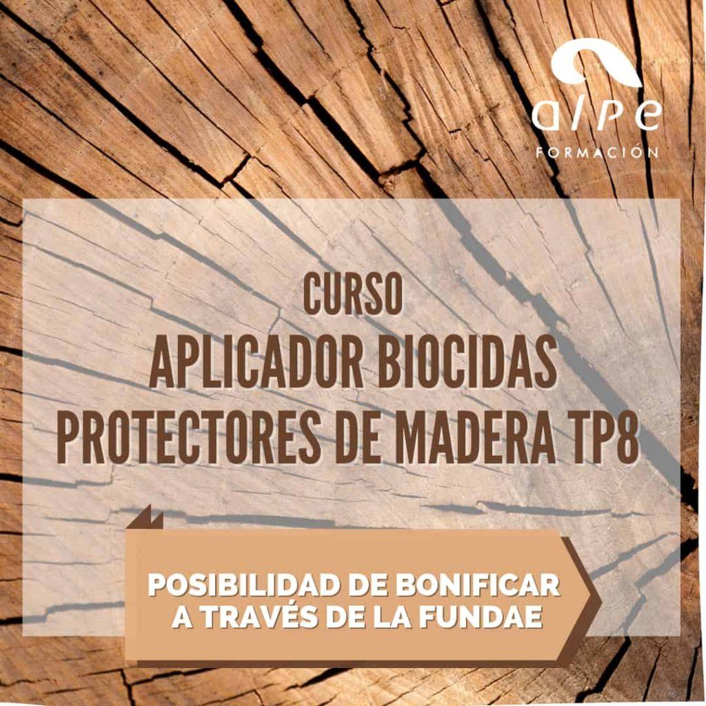 CURSO APLICADOR BIOCIDAS PROTECTORES DE MADERA TP8 alpe formación