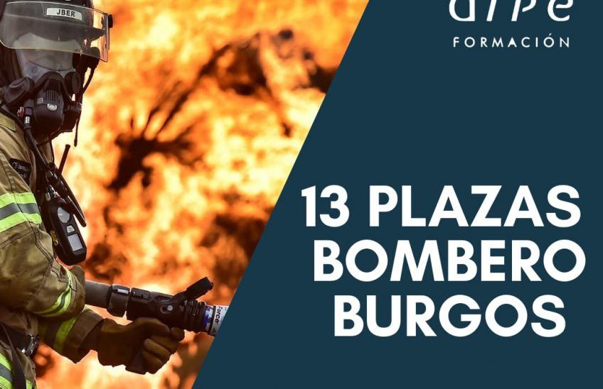 Convocadas 13 plazas Bombero Burgos_alpe@alpeformacion.es