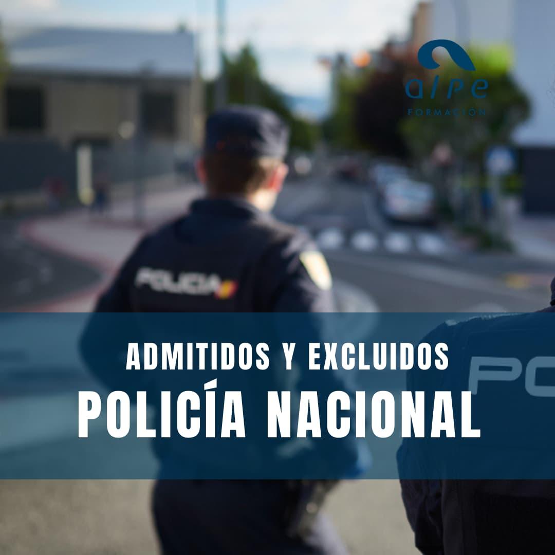 Admitidos y excluidos Policía Nacional
