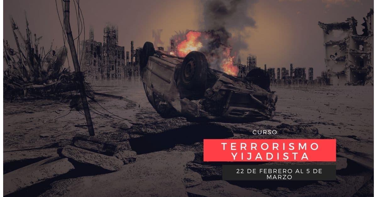 Comenzamos curso Terrorismo Yijadista