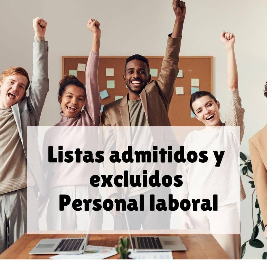 Listas admitidos y excluidos personal laboral