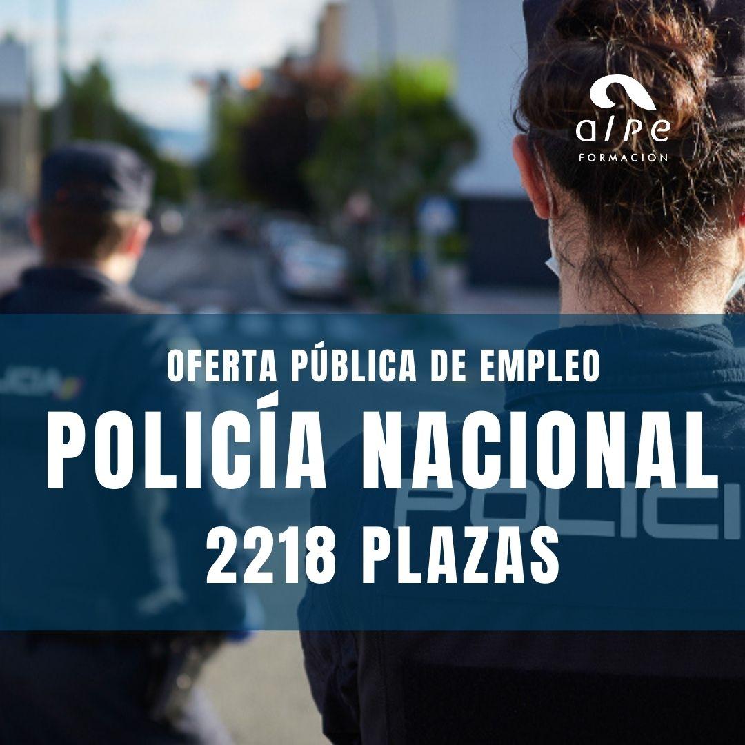 OFERTA PÚBLICA EMPLEO POLICÍA NACIONAL 2021