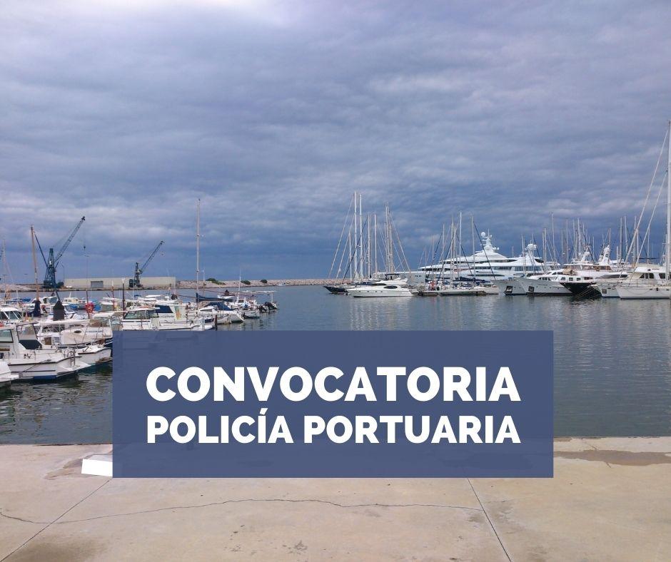 Convocatoria Policía Portuaria