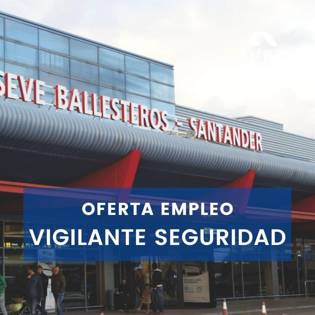 Oferta empleo Vigilante Seguridad Aeropuerto
