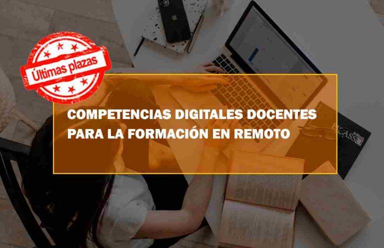 COMPETENCIAS DIGITALES DOCENTES PARA FORMACIÓN EN REMOTO . Oposiciones y Cursos activos Cantabria