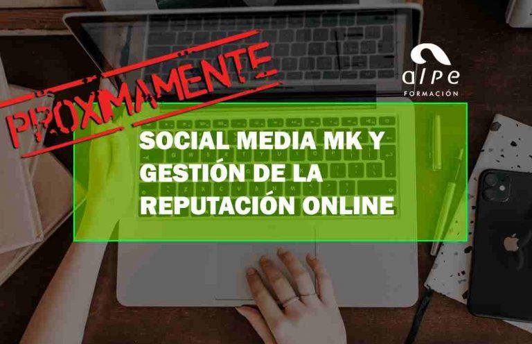 SOCIAL MEDIA MK Y GESTIÓN DE LA REPUTACIÓN ONLINE. Oposiciones y Cursos activos Cantabria