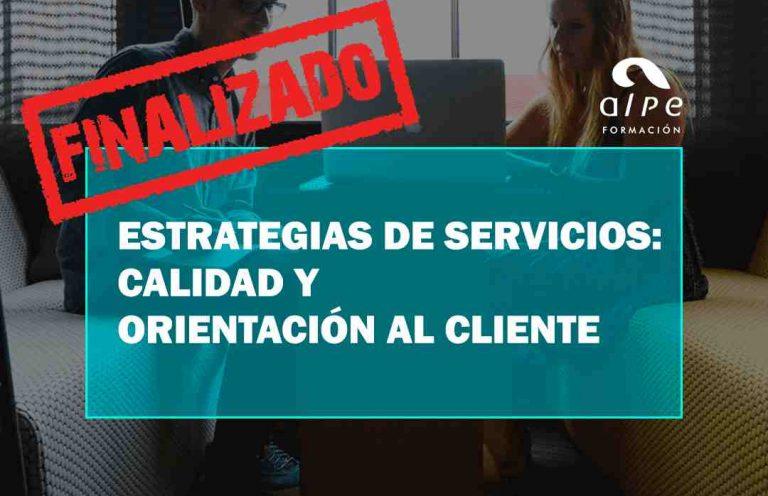 ESTRATEGIAS DE SERVICIOS: CALIDAD Y ORIENTACIÓN AL CLIENTE. Oposiciones y Cursos activos Cantabria