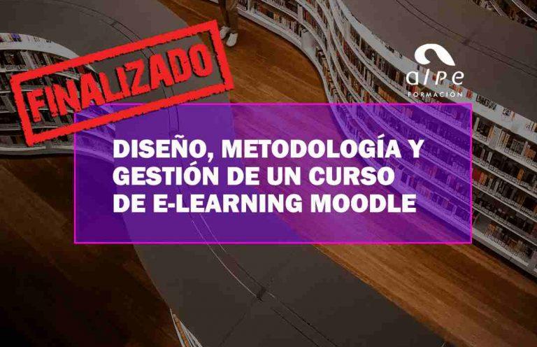 DISEÑO, METODOLOGÍA Y GESTIÓN DE UN CURSO DE E-LEARNING MOODLE. Oposiciones y Cursos activos Cantabria