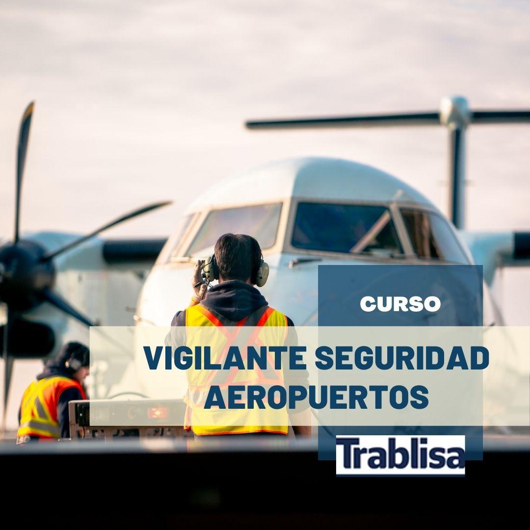 Curso gratuito Vigilante Seguridad Aeropuerto