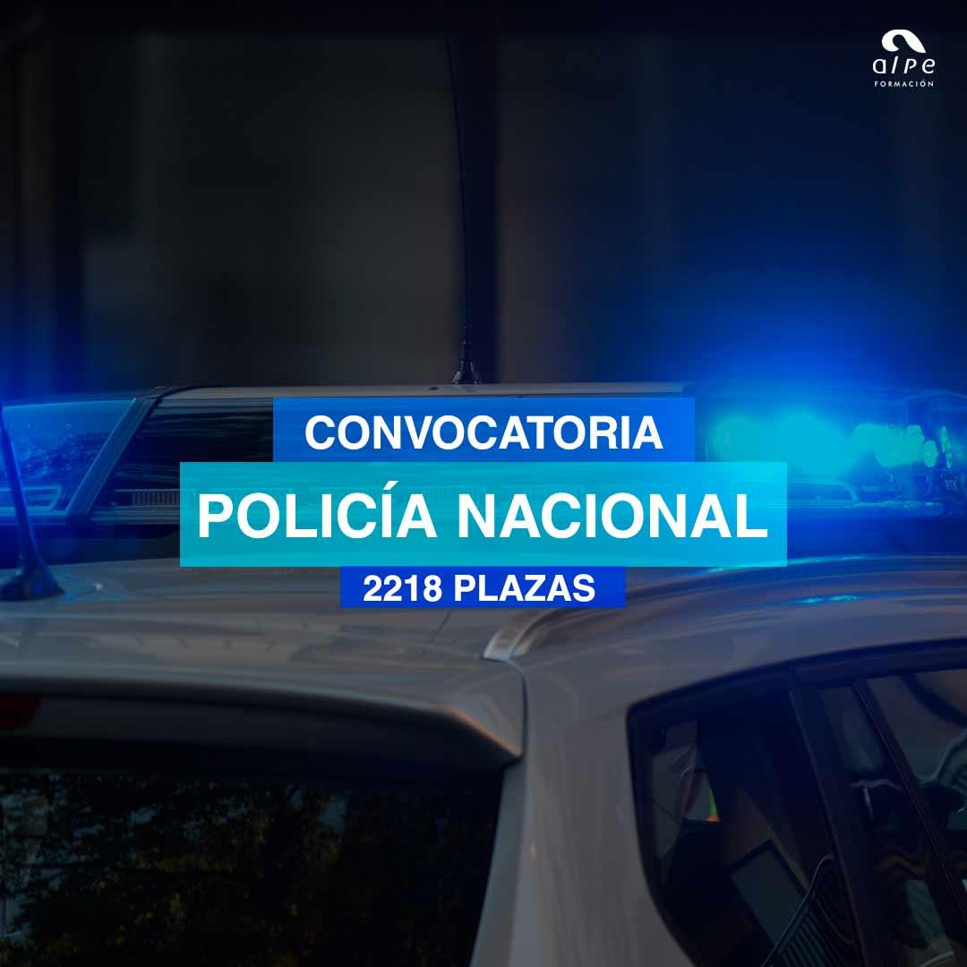 2218 plazas Policía Nacional